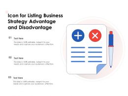 Icon For Listing Business Strategy Advantage And Disadvantage