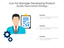 Icon For Manager Developing Product Quality Improvement Strategy