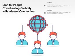 Icon For People Coordinating Globally With Internet Connection