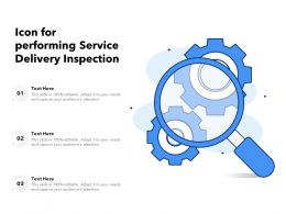 Icon For Performing Service Delivery Inspection