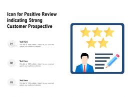 Icon For Positive Review Indicating Strong Customer Prospective