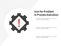 Icon For Problem In Process Execution