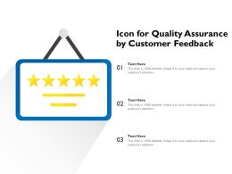 Icon For Quality Assurance By Customer Feedback