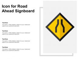Icon For Road Ahead Signboard
