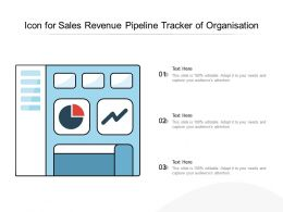 Icon For Sales Revenue Pipeline Tracker Of Organisation