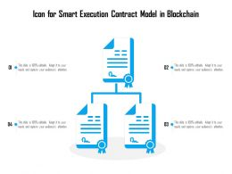 Icon For Smart Execution Contract Model In Blockchain