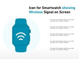 Icon For Smartwatch Showing Wireless Signal On Screen