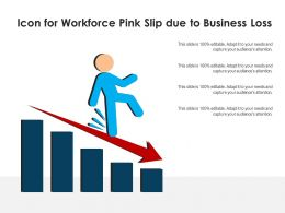 Icon For Workforce Pink Slip Due To Business Loss