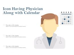 Icon Having Physician Along With Calendar