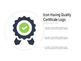Icon Having Quality Certificate Logo
