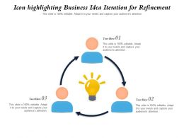 Icon Highlighting Business Idea Iteration For Refinement