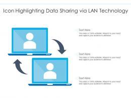 Icon Highlighting Data Sharing Via LAN Technology