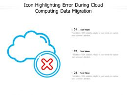 Icon Highlighting Error During Cloud Computing Data Migration