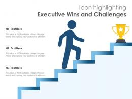 Icon Highlighting Executive Wins And Challenges