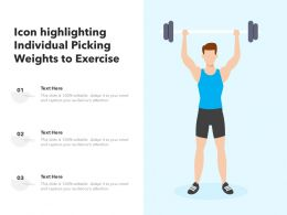Icon Highlighting Individual Picking Weights To Exercise