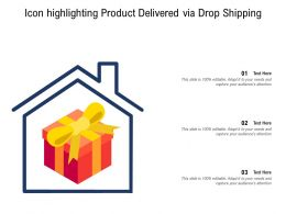 Icon Highlighting Product Delivered Via Drop Shipping