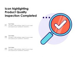 Icon Highlighting Product Quality Inspection Completed