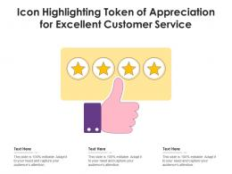 Icon Highlighting Token Of Appreciation For Excellent Customer Service