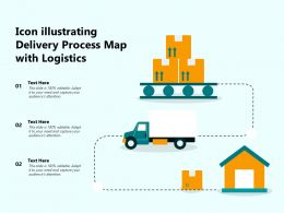 Icon Illustrating Delivery Process Map With Logistics