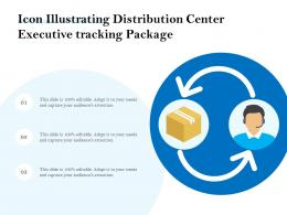 Icon Illustrating Distribution Center Executive Tracking Package