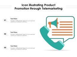 Icon Illustrating Product Promotion Through Telemarketing