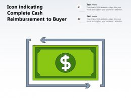 Icon Indicating Complete Cash Reimbursement To Buyer