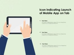 Icon Indicating Launch Of Mobile App On Tab