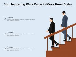 Icon Indicating Work Force To Move Down Stairs