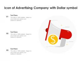 Icon Of Advertising Company With Dollar Symbol