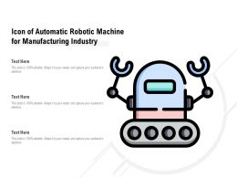 Icon Of Automatic Robotic Machine For Manufacturing Industry