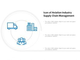 Icon Of Aviation Industry Supply Chain Management
