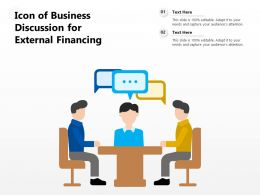 Icon Of Business Discussion For External Financing