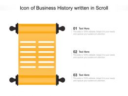 Icon Of Business History Written In Scroll