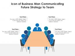 Icon Of Business Man Communicating Future Strategy To Team