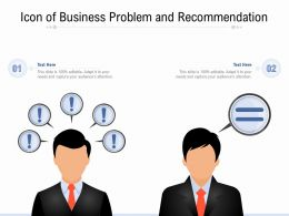 Icon Of Business Problem And Recommendation