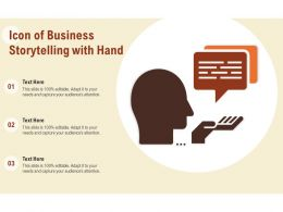 Icon Of Business Storytelling With Hand