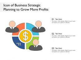Icon Of Business Strategic Planning To Grow More Profits