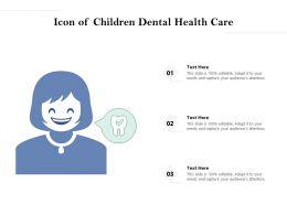 Icon Of Children Dental Health Care