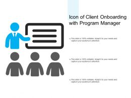 Icon Of Client Onboarding With Program Manager