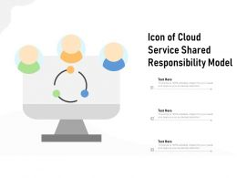 Icon Of Cloud Service Shared Responsibility Model