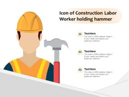 Icon Of Construction Labor Worker Holding Hammer
