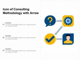 Icon Of Consulting Methodology With Arrow