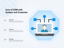 Icon Of CRM With System And Customer