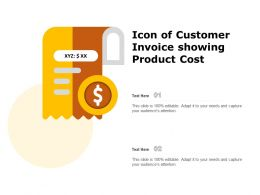 Icon Of Customer Invoice Showing Product Cost