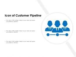 Icon Of Customer Pipeline