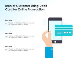 Icon Of Customer Using Debit Card For Online Transaction