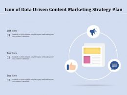 Icon Of Data Driven Content Marketing Strategy Plan