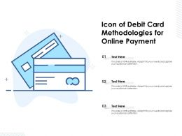 Icon Of Debit Card Methodologies For Online Payment