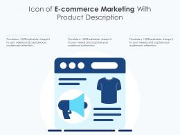 Icon Of E Commerce Marketing With Product Description
