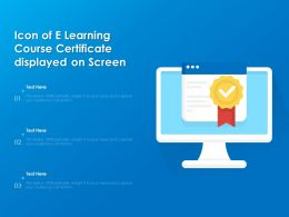Icon Of E Learning Course Certificate Displayed On Screen